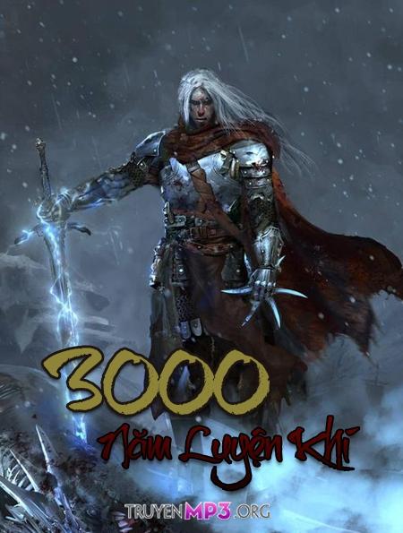 3000 Năm Luyện Khí