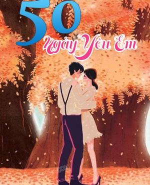 50 Ngày Yêu Em