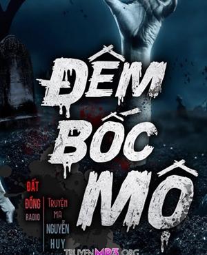 Đêm Bốc Mộ - MC Nguyễn Huy