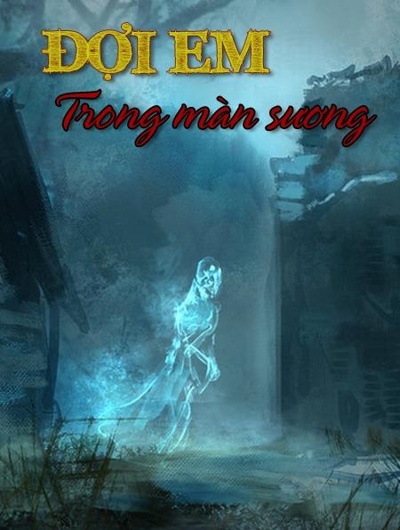 Đợi Em Trong Màn Sương