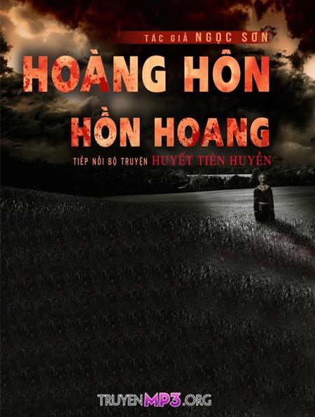 Hoàng Hôn - Hồn Hoang | Huyết Tiên Huyền