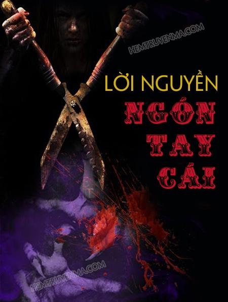 Việt Ma Tân Lục 3: Lời Nguyền Ngón Tay Cái