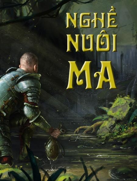 Nghề Nuôi Ma