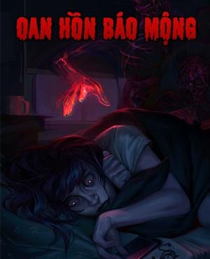 Oan Hồn Báo Mộng - MC Đình Soạn