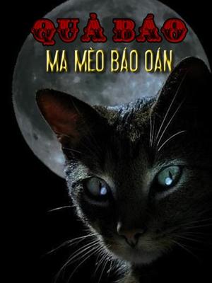Quả Báo, Ma Mèo Báo Oán