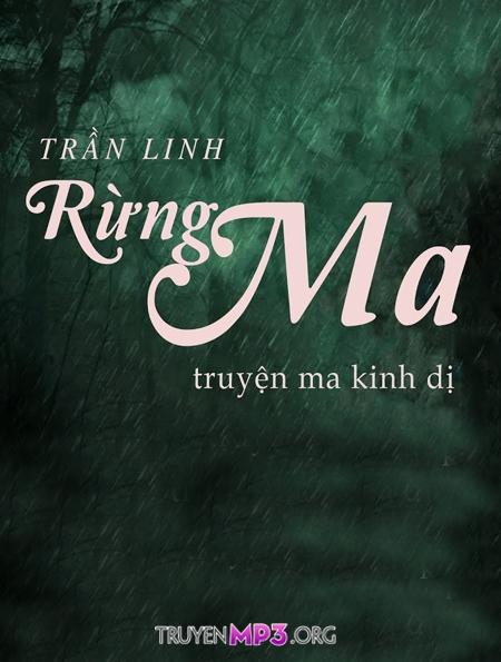 Rừng Ma - MC Nguyễn Huy