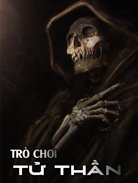 Trò chơi tử thần - Truyện ma trinh thám dài kỳ