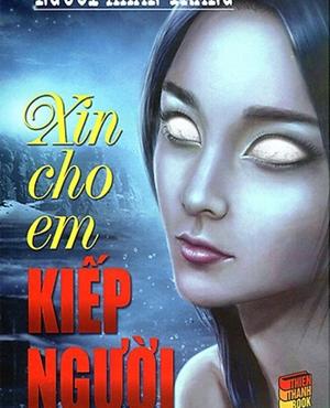 Xin Cho Em Kiếp Người